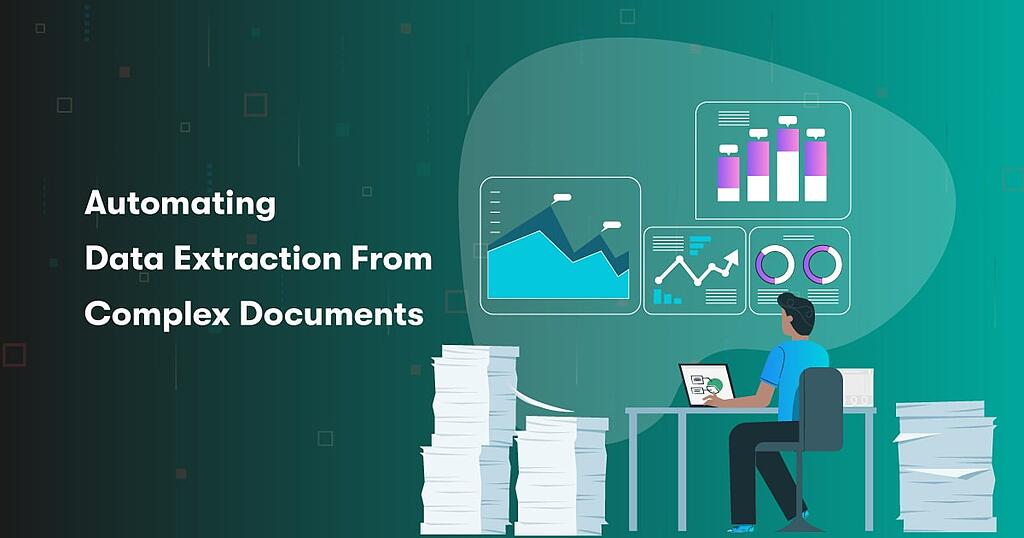 Automating-Data-Extraction-From-Complex-Documents