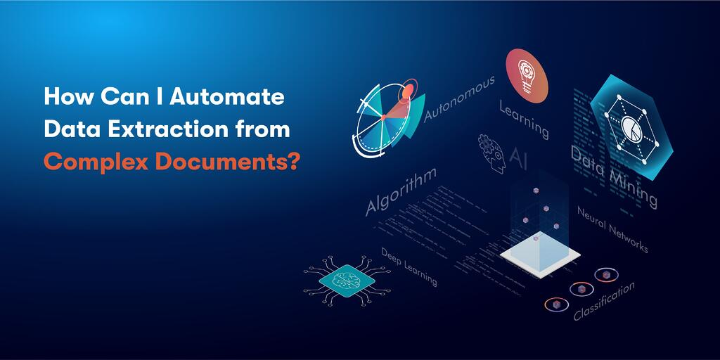 Data Extraction from complex documents
