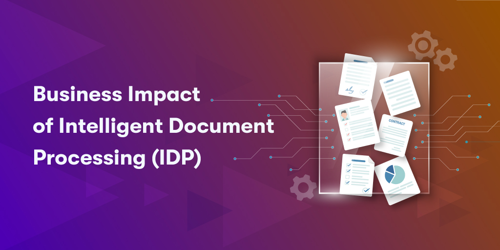 Business-Impact-of-Intelligent-Document-Processing