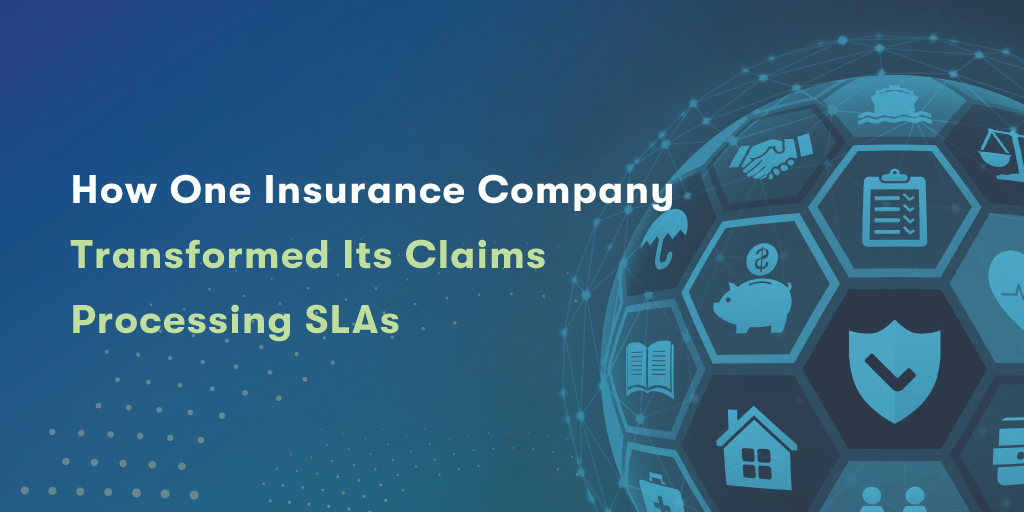 How-one-insurance-company-transformed-its-claims-processing-SLAs_Blog-Post