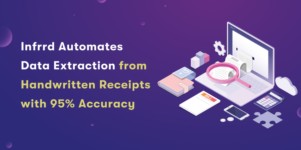 Infrrd-Automates--Data-Extraction-from--Handwritten-Receipts-with-95_-Accuracy