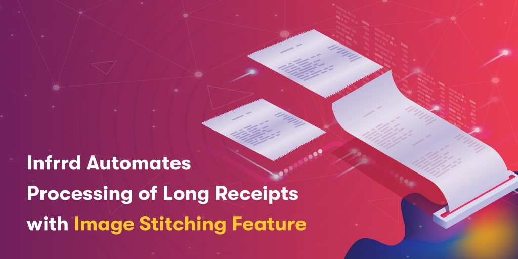 Infrrd-Automates-Processing-of-Long-Receipts-with-Image-Stitching-Feature