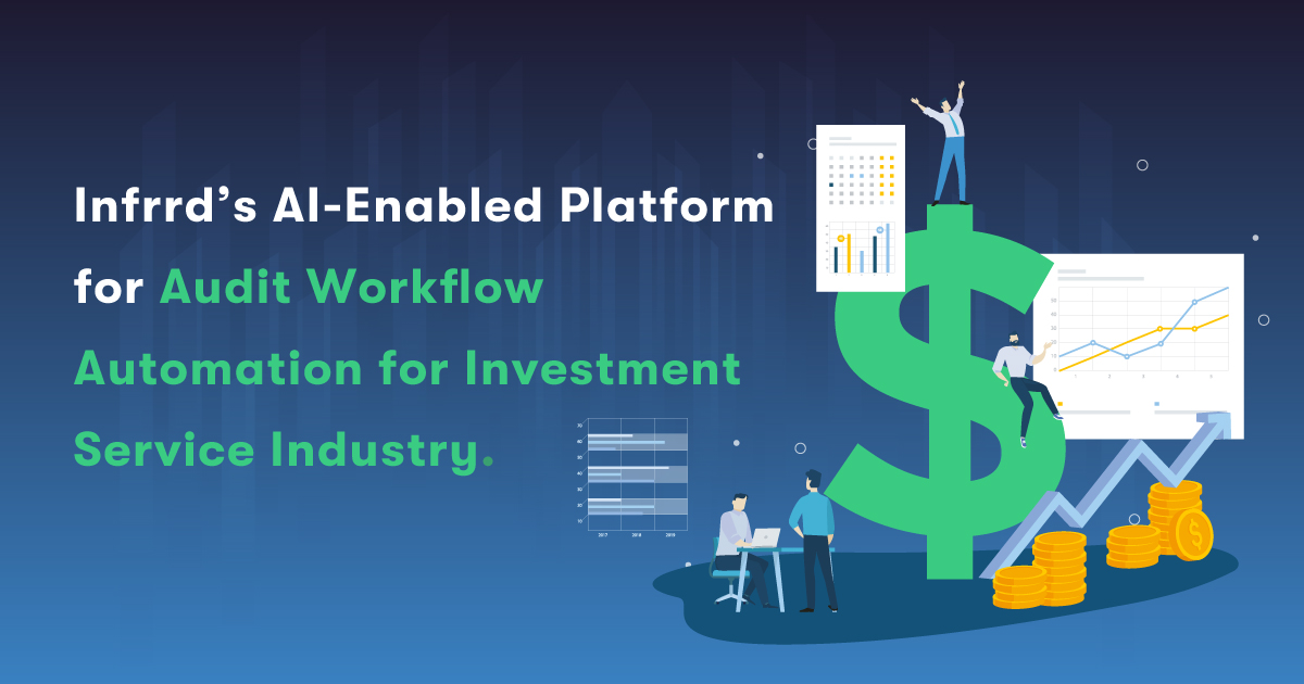 https://www.infrrd.ai/use-cases/infrrds-ai-enabled-platform-audit-workflow-automation-investment-service-industry