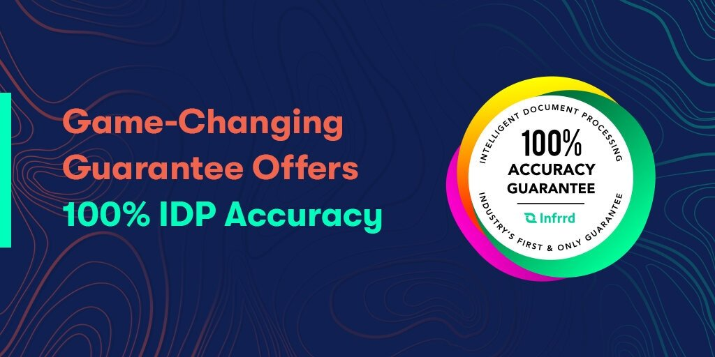 Game-Changing Guarantee Offers 100% IDP Accuracy
