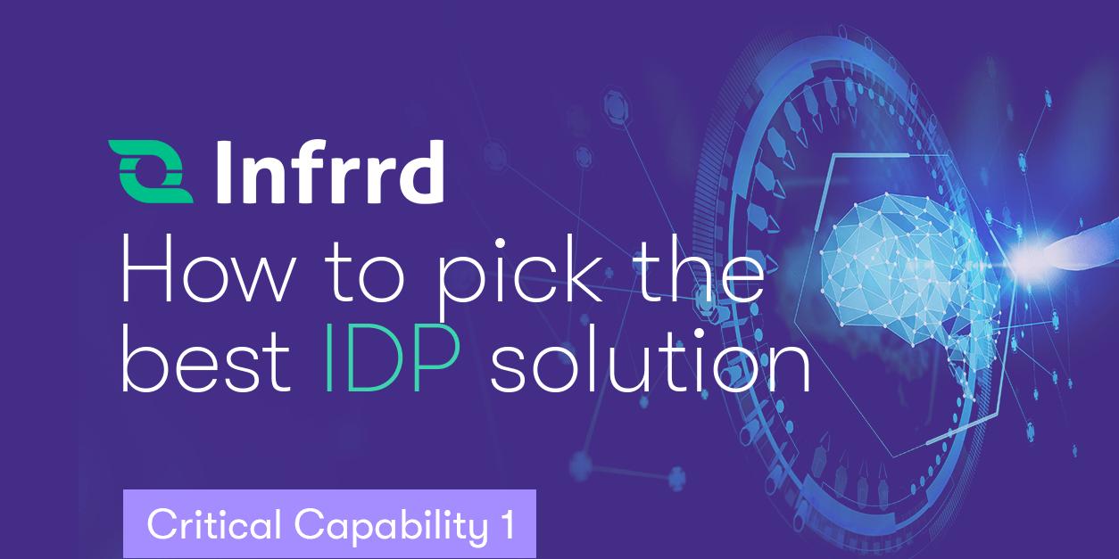 Critical Capability 1: IDP is built on an AI-native platform