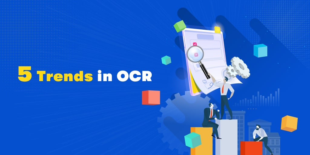 5 Trends in OCR Accuracy for Data Extraction