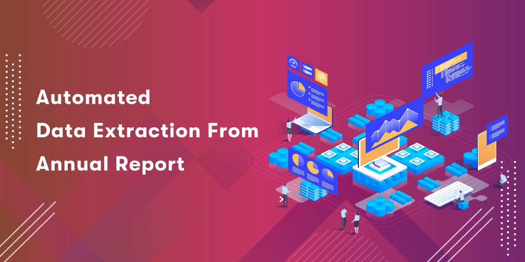 Automated data extraction from annual reports