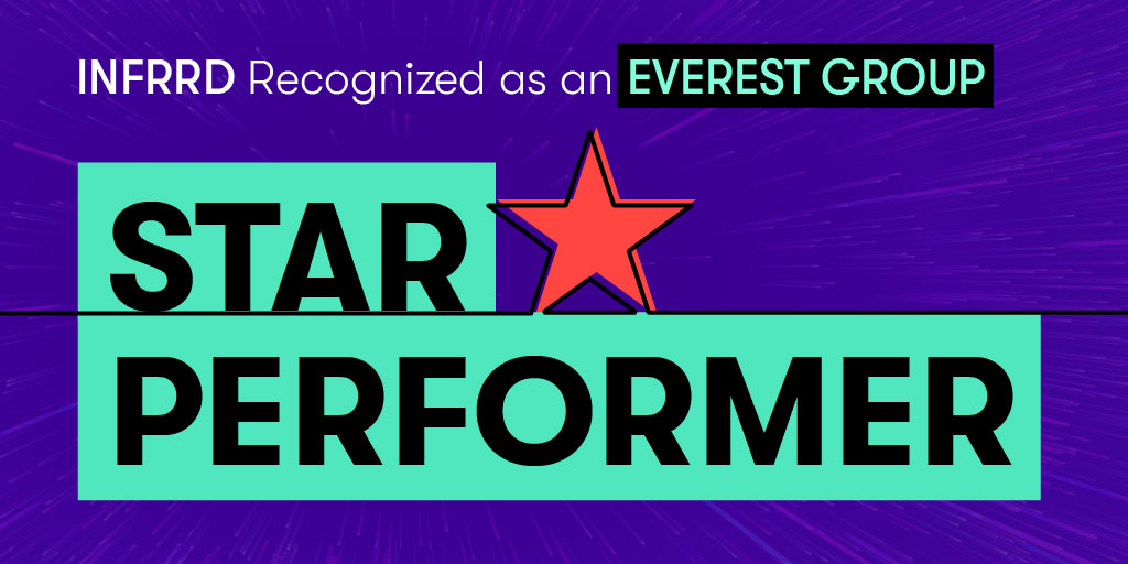 Infrrd Recognized as a Star Performer and Major Contender in Everest Group's 2021 Peak Matrix for IDP