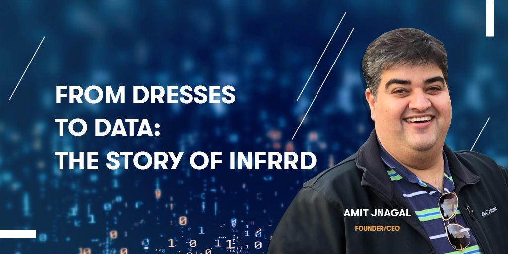 From Dresses to Data: The Story of Infrrd