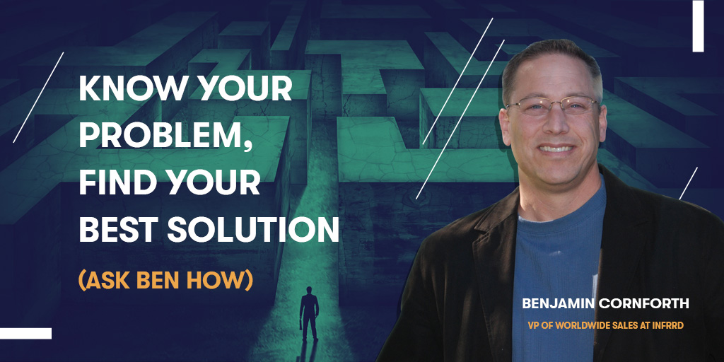 Know your problem, Find your best solution 1
