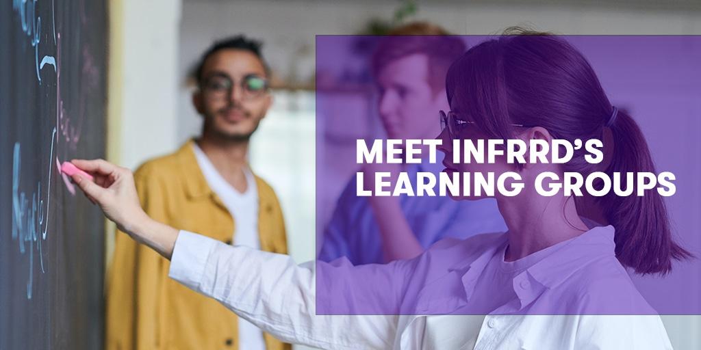 Meet Infrrd's Learning Groups